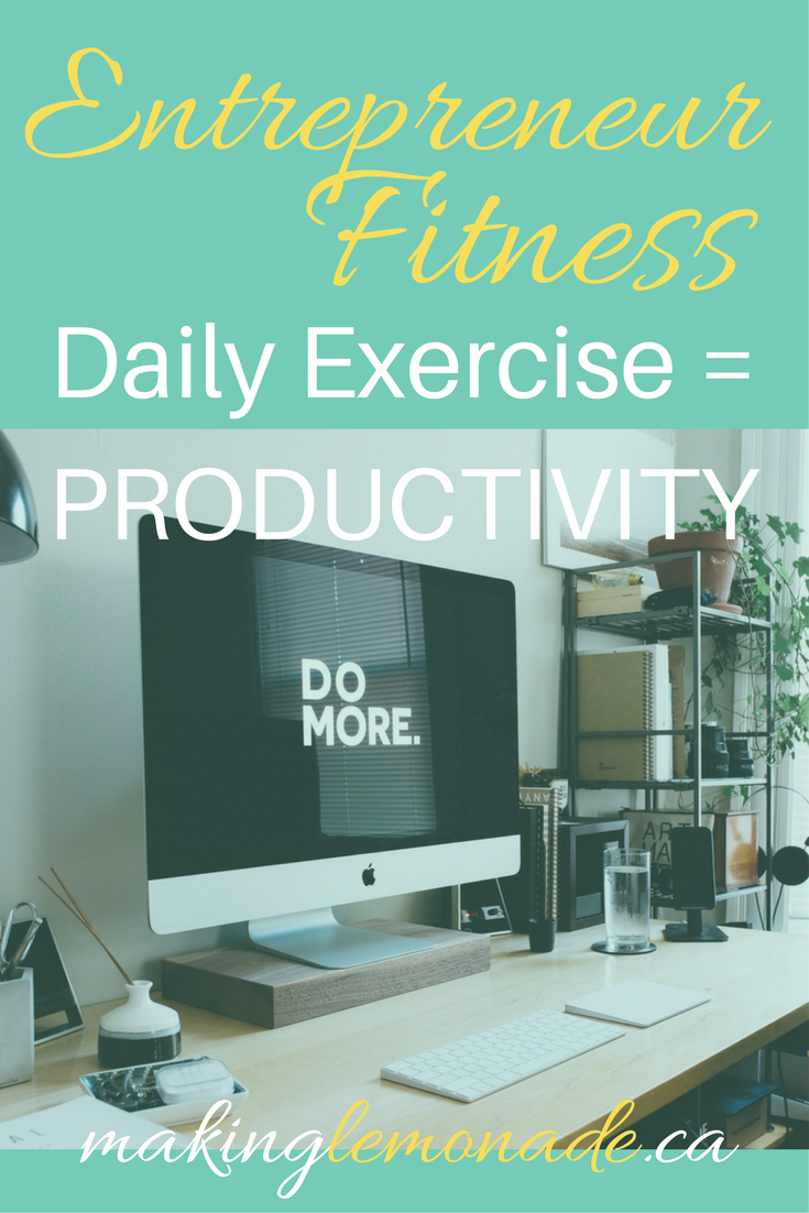entrepreneur fitness - exercise and productivity at work