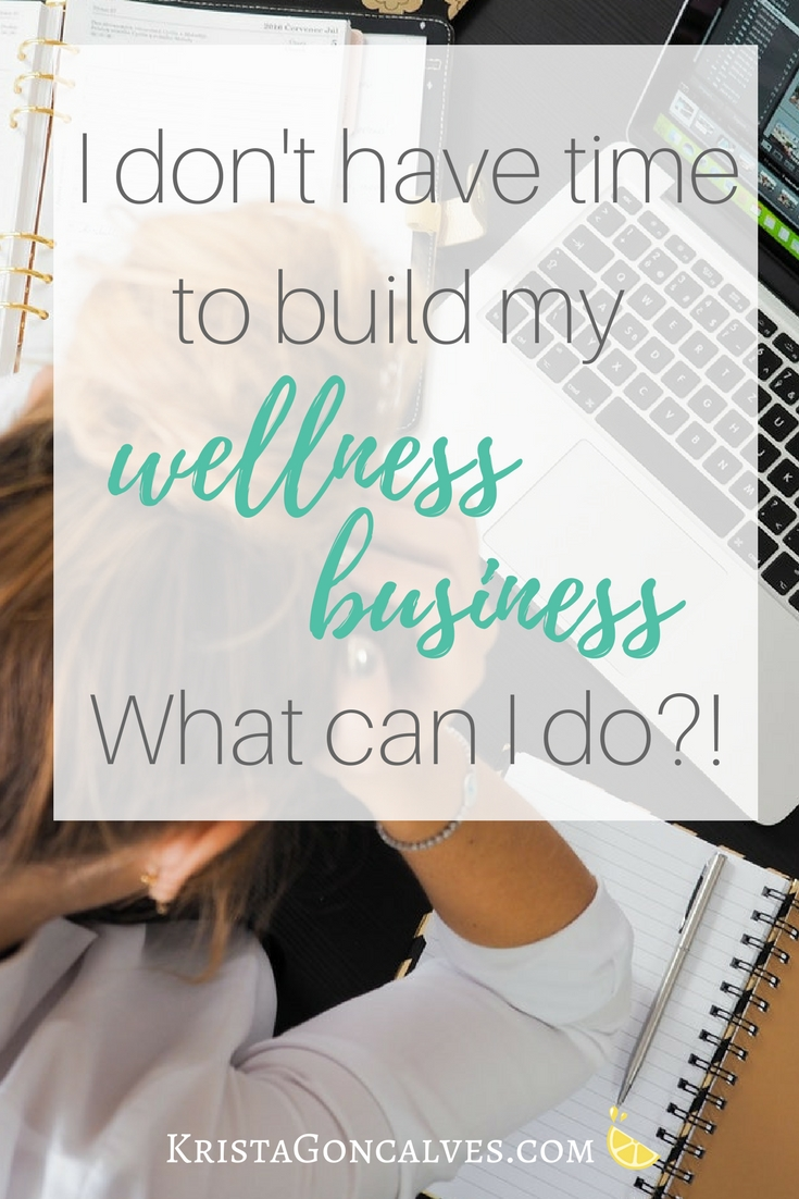 How to build your online wellness business when you have no time | Master time management
