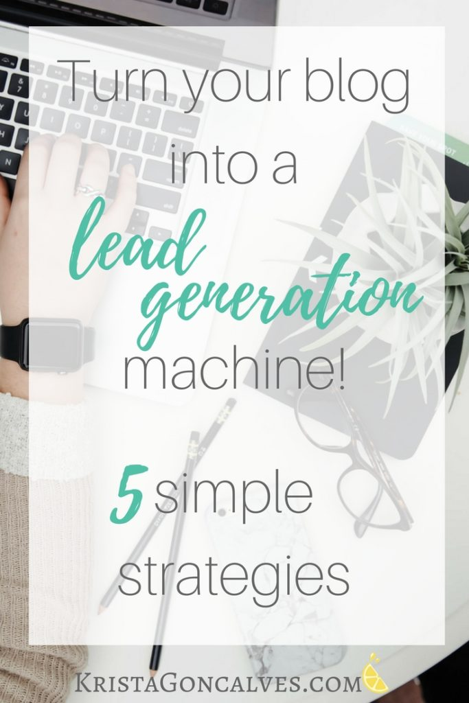 What is Lead Generation? How To Turn Your Blog Into A Lead Generation Machine!
