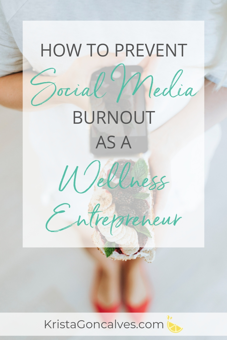 How To Prevent Social Media Burnout as a Wellness Entrepreneur | Making Lemonade with Krista Goncalves