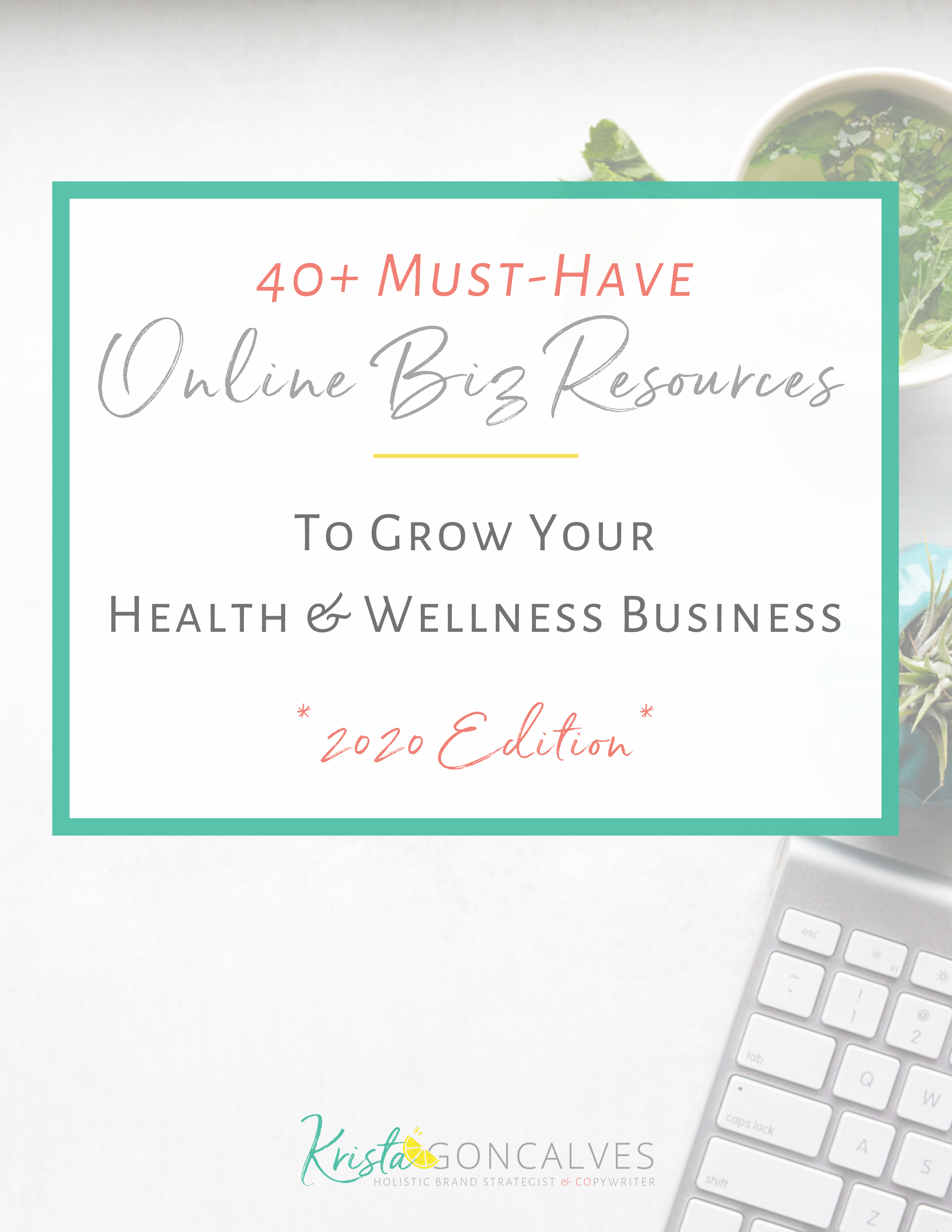 Business Resources for Health Pros & Wellness Entrepreneurs | 2020 Edition | Krista Goncalves Co.