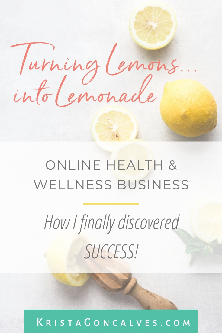 Krista Goncalves' Online Business Journey | Lemons into Lemonade