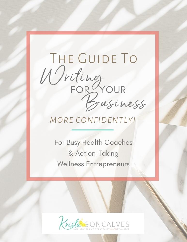 Content & Copy Writing Guide for Wellness Entrepreneurs