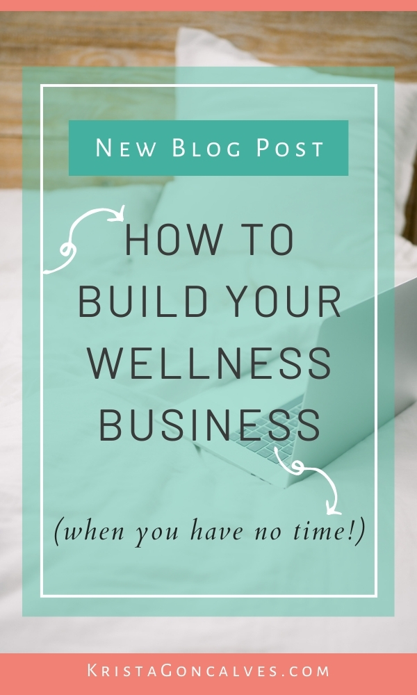 Mastering time management for your health & wellness business | Krista Goncalves Co.